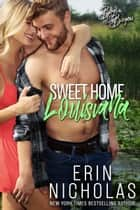Sweet Home Louisiana ebook by