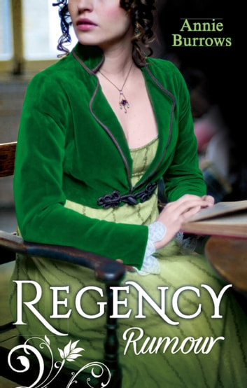 Regency Rumour: Never Trust a Rake / Reforming the Viscount (Mills & Boon M&B) ebook by Annie Burrows
