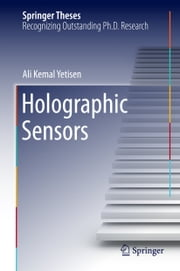 Holographic Sensors ebook by Ali Kemal Yetisen