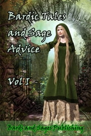 Bardic Tales and Sage Advice ebook by Bards and Sages Publishing