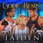 Goldie and the Bears - Marked and Mated, Book 3 audiobook by Milly Taiden