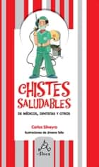 Chistes saludables eBook by Carlos Silveyra