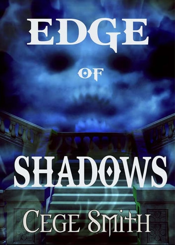 Edge of Shadows (Shadows #1) ebook by Cege Smith