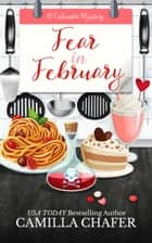 Fear in February ebook by Camilla Chafer