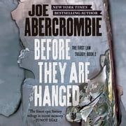 Before They Are Hanged audiobook by Joe Abercrombie