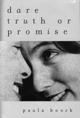Dare Truth or Promise ebook by Paula Boock