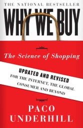 Why We Buy - The Science Of Shopping ebook by Paco Underhill