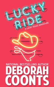 Lucky Ride ebook by Deborah Coonts