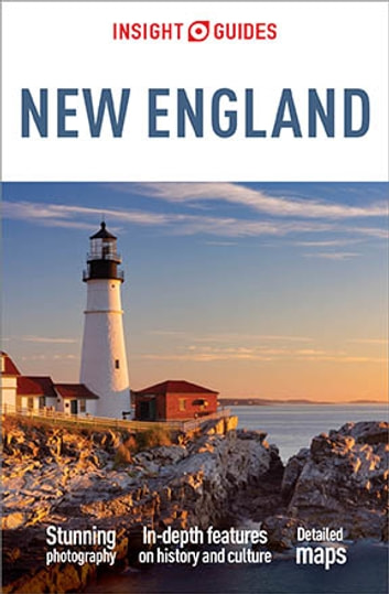 Insight Guides New England ebook by Insight Guides