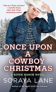 Once Upon a Cowboy Christmas ebook by Soraya Lane