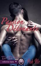 Passion détonante ebook by Fah Nie
