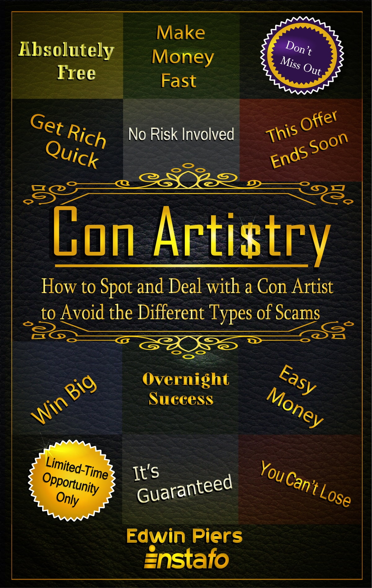 Con Artistry How To Spot And Deal With A Artist Avoid The Diffe Types Of Scams Ebook By Instafo Rakuten Kobo