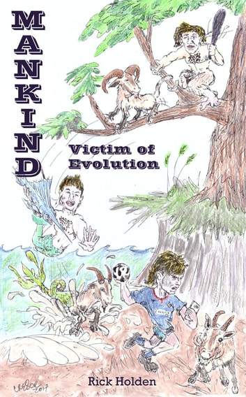 Mankind: Victim of Evolution ebook by Rick Holden