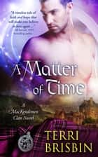 A Matter of Time ebook by