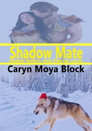 Shadow Mate ebook by Caryn Moya Block