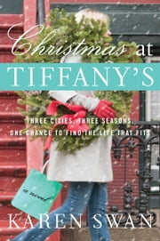 Christmas at Tiffany's - A Novel ebook by Karen Swan