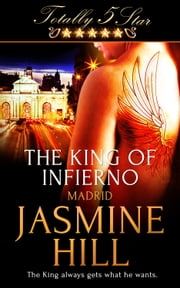 The King of Infierno ebook by Jasmine Hill