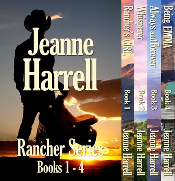 Rancher Series, Complete Books 1-4 ebook by Jeanne Harrell
