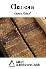 Chansons ebook by Gustave Nadaud