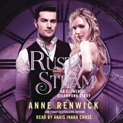 Rust and Steam - An Elemental Steampunk Story audiobook by Anne Renwick