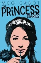 The Princess Diaries 7: Party Princess ebook by Meg Cabot