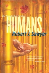 Humans ebook by Robert J. Sawyer