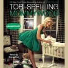 Mommywood audiobook by Tori Spelling