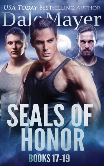 SEALs of Honor: Books 17-19 ebook by Dale Mayer