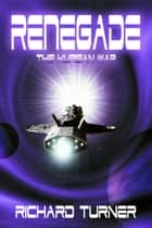 Renegade ebook by Richard Turner