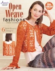 Open Weave Fashions ebook by Tammy Hildebrand