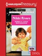 Daddy's Little Matchmaker ebook by Nikki Rivers