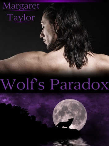 Wolf's Paradox ebook by Margaret Taylor