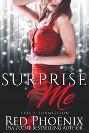 Surprise Me ebook by Red Phoenix
