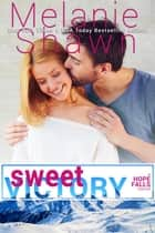 Sweet Victory ebook by
