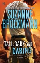 Tall, Dark and Daring - The Admiral's Bride\Identity: Unknown ebook by Suzanne Brockmann