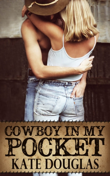Cowboy in My Pocket ebook by Kate Douglas