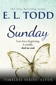 Sunday (Timeless Series #7) ebook by E. L. Todd