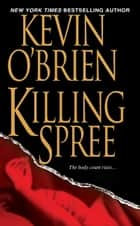 Killing Spree ebook by Kevin O'Brien