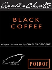 Black Coffee ebook by Agatha Christie
