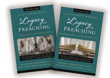 A Legacy of Preaching: Two-Volume Set---Apostles to the Present Day - The Life, Theology, and Method of History's Great Preachers ebook by Zondervan