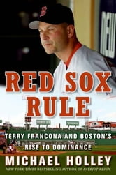Red Sox Rule ebook by Michael Holley