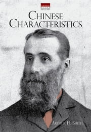 Chinese Characteristics ebook by Arthur Smith