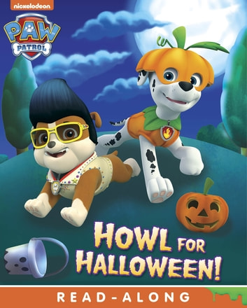 Howl for Halloween (PAW Patrol) ebook by Nickelodeon Publishing