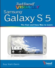 Teach Yourself VISUALLY Samsung Galaxy S5 ebook by Guy Hart-Davis