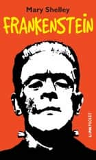 Frankenstein ebook by Mary Shelley, Miércio Araujo Jorge Honkins