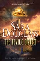 The Devil's Diadem ebook by Sara Douglass