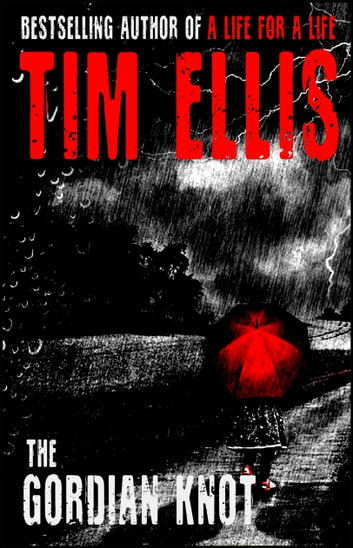 The Gordian Knot (Stone & Randall #2) ebook by Tim Ellis