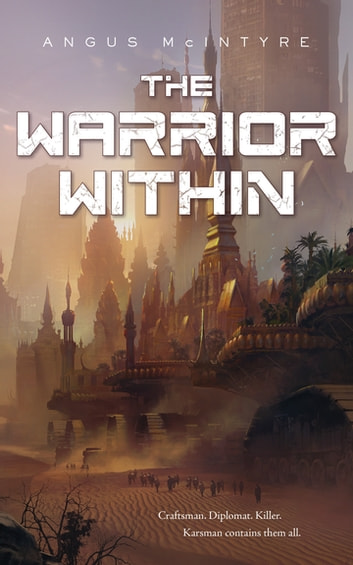 The Warrior Within ebook by Angus McIntyre