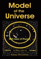 Model of the Universe ebook by Bobby McGehee