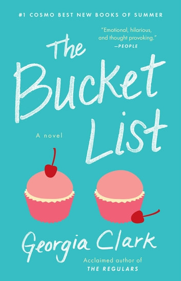 The Bucket List - A Novel ebook by Georgia Clark